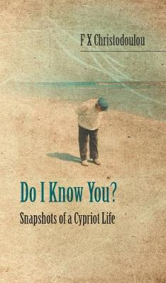 Do I Know You?: Snapshots of a Cypriot Life