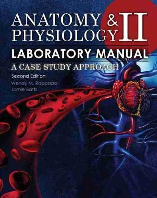 Anatomy and Physiology II Laboratory Manual