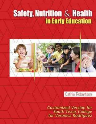 Safety, Nutrition, and Health in Early Education