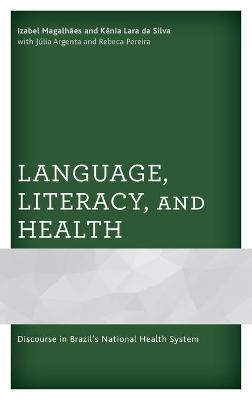Language, Literacy, and Health