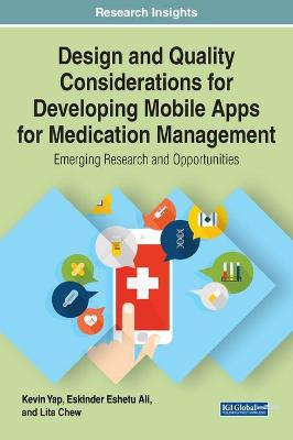 Design and Quality Considerations for Developing Mobile Apps for Medication Management