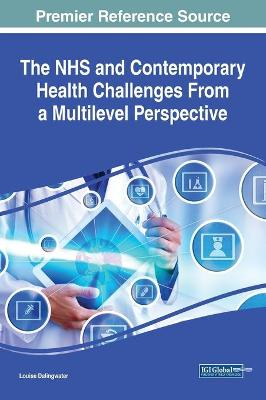 The NHS and Contemporary Health Challenges From a Multilevel Perspective