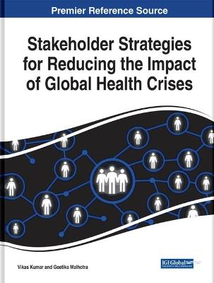 Stakeholder Strategies for Reducing the Impact of Global Health Crises