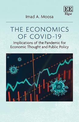 The Economics of COVID-19