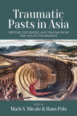 Traumatic Pasts in Asia