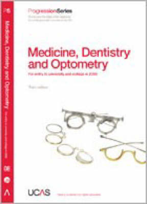 Progression to Medicine, Dentistry and Optometry: 2008 Entry