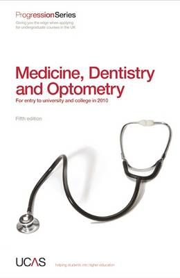 Progression to Medicine, Dentistry and Optometry