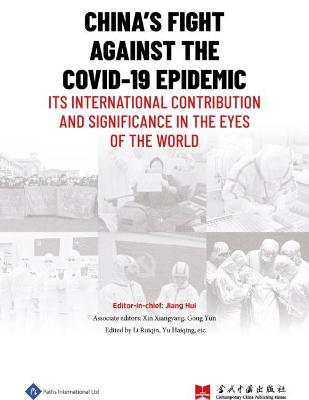 China's Fight Against the COVID-19 Epidemic