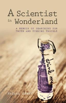 A Scientist in Wonderland