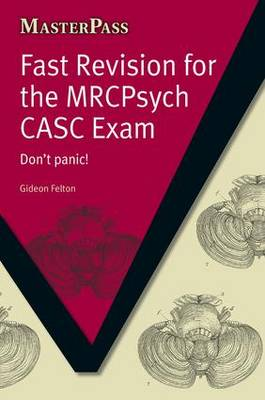Fast Revision for the MRCPsych CASC Exam