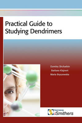 Practical Guide to Studying Dendrimers