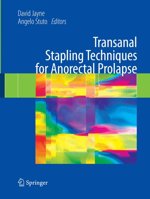 Transanal Stapling Techniques for Anorectal Prolapse