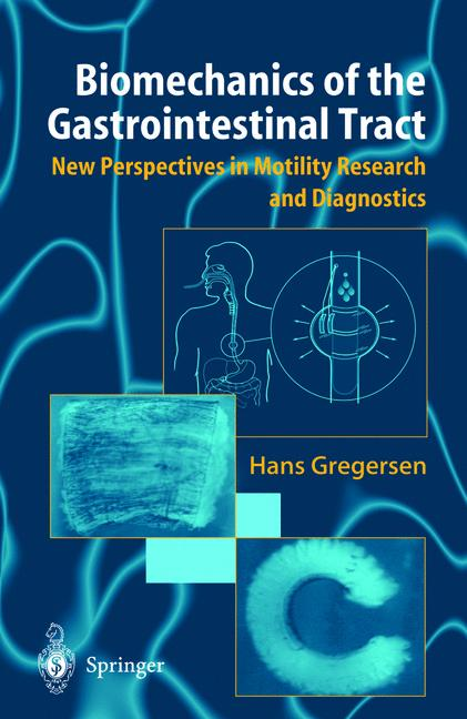 Biomechanics of the Gastrointestinal Tract