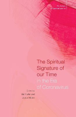 The Spiritual Signature of Our Time in the Era of Coronavirus