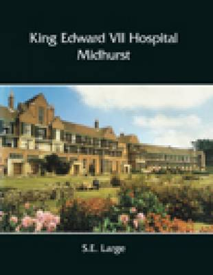 King Edward VII Hospital, Midhurst
