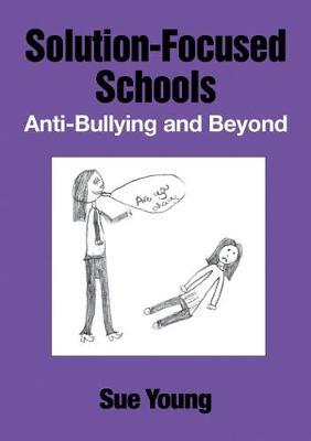 SOLUTION-FOCUSED SCHOOLS