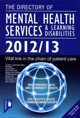The Directory of Mental Health Services & Learning Disabilities