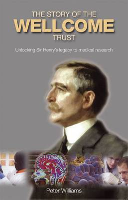 The Evolution and Work of the Wellcome Trust