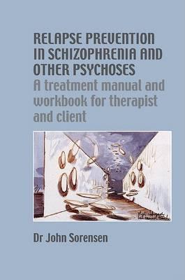 Relapse Prevention in Schizophrenia