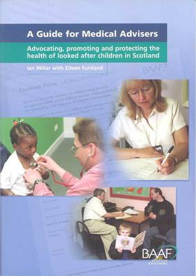A Guide for Medical Advisers