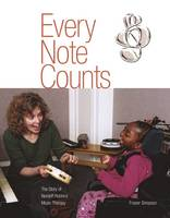 Every Note Counts - The Story of Nordoff-Robbins Music Therapy