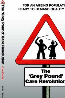 The 'Grey Pound' Care Revolution