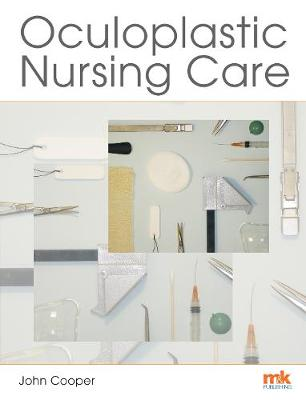 Oculoplastic Nursing Care: Key concepts