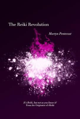 The Reiki Revolution