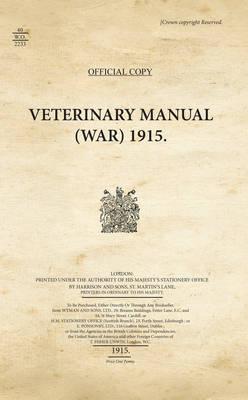 Veterinary Manual (War) 1915