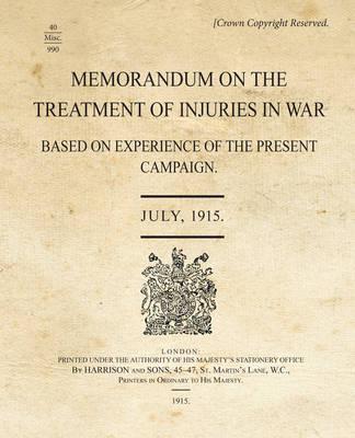 Memorandum - Treatment of Injuries in War