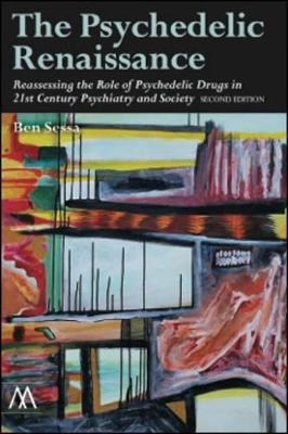 The Psychedelic Renaissance