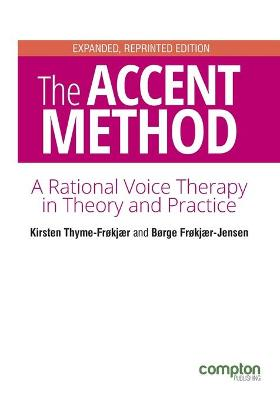 The Accent Method of Voice Therapy