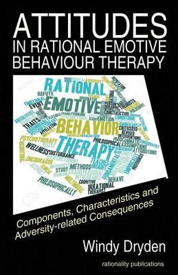 Attitudes in Rational Emotive Behaviour Therapy (REBT)