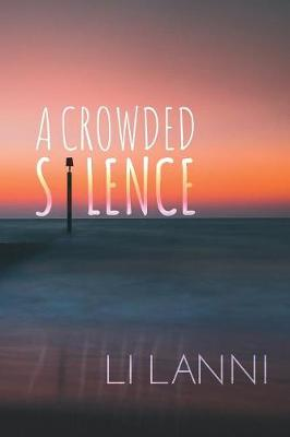 A Crowded Silence