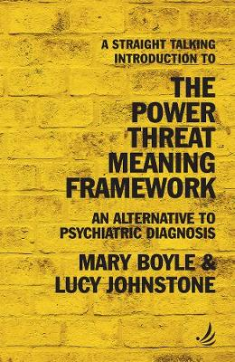 A Straight Talking Introduction to the Power Threat Meaning Framework