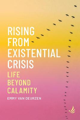 Rising from Existential Crisis