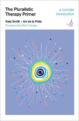 The Pluralistic Therapy Primer