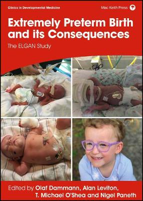 Extremely Preterm Birth and its Consequences