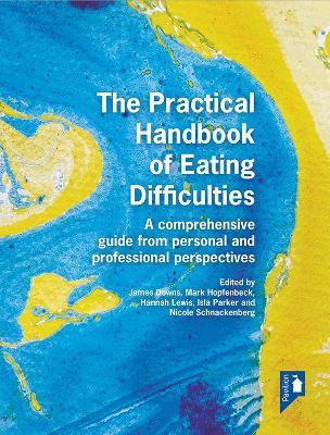 The Practical Handbook of Eating Difficulties