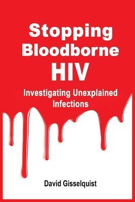 Stopping Bloodborne HIV