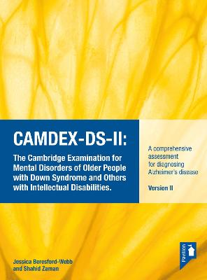 CAMDEX-DS-II: The Cambridge Examination for Mental Disorders of Older People with Down Syndrome and Others with Intellectual Disabilities Manual