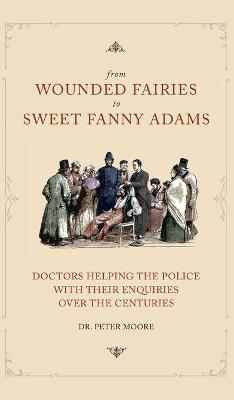 From Wounded Fairies to Sweet Fanny Adams