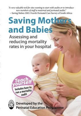 Saving Mothers and Babies