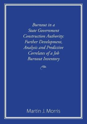 Burnout in a State Government Construction Authority