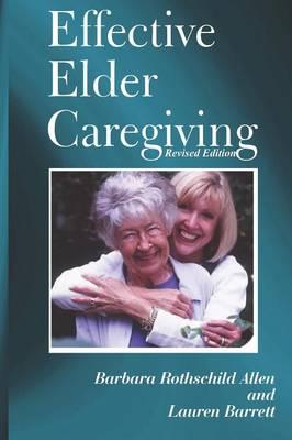 Effective Elder Caregiving