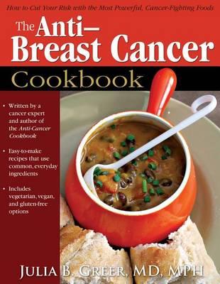 The Anti-Breast Cancer Cookbook