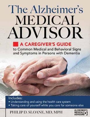 The Alzheimer's Medical Advisor