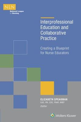 Interprofessional Education and Collaborative Practice