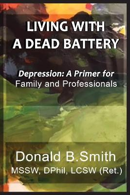 Living with a Dead Battery