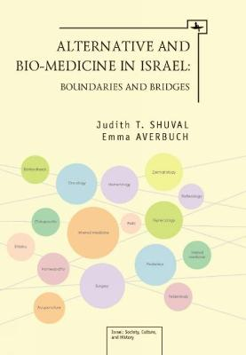 Alternative and Bio-medicine in Israel